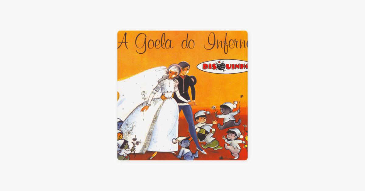 Coleção Disquinho - A Goela Do Inferno - CD