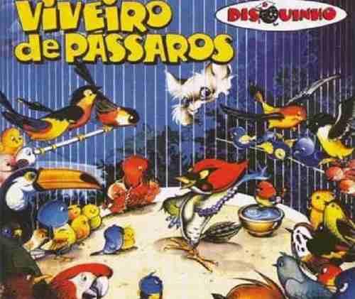 Coleção Disquinho - Viveiro De Pássaros - CD