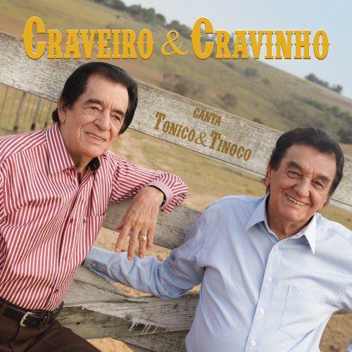 Craveiro & Cravinho - Canta Tonico & Tinoco - CD