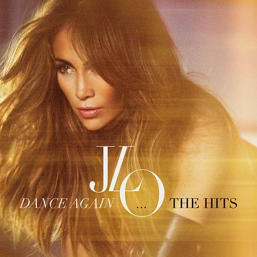 Dance Again - The Hits