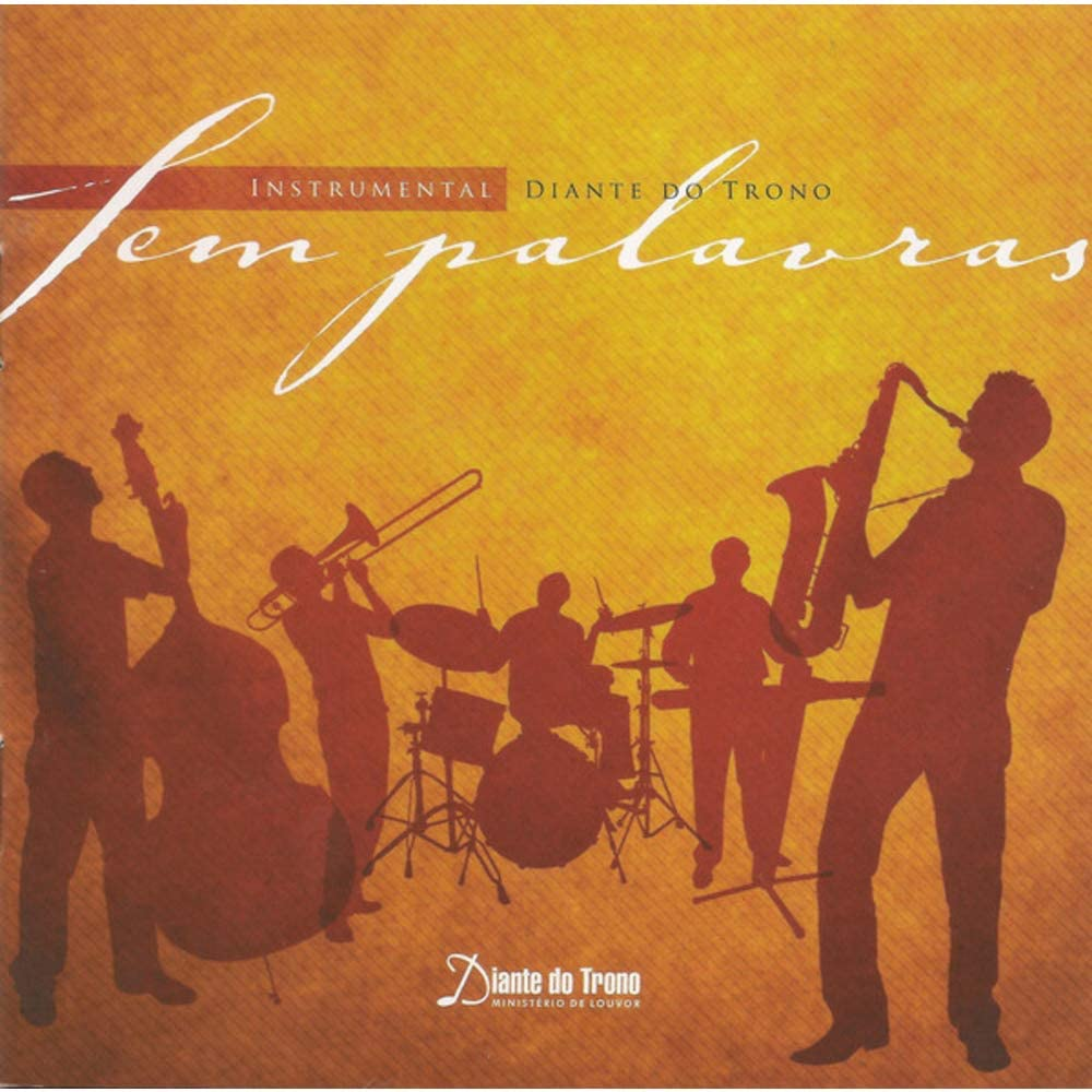 Diante do Trono - Sem Palavras - Instrumental - CD