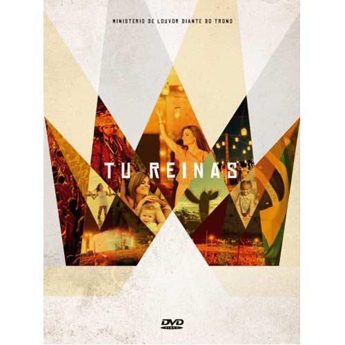 Diante do Trono - Tu Reinas - Ao Vivo - DVD