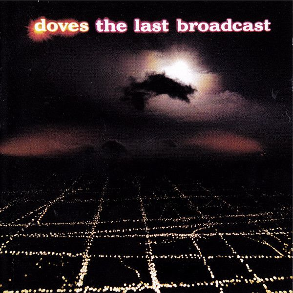 Doves - The Last Broadcast - CD