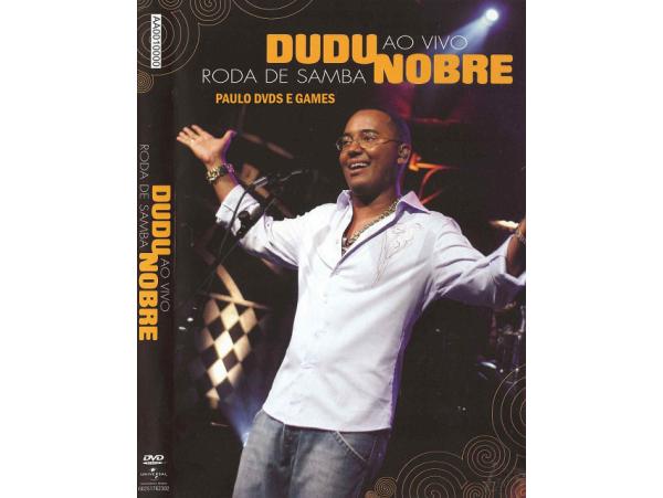 Dudu Nobre - Roda De Samba - Ao Vivo - DVD