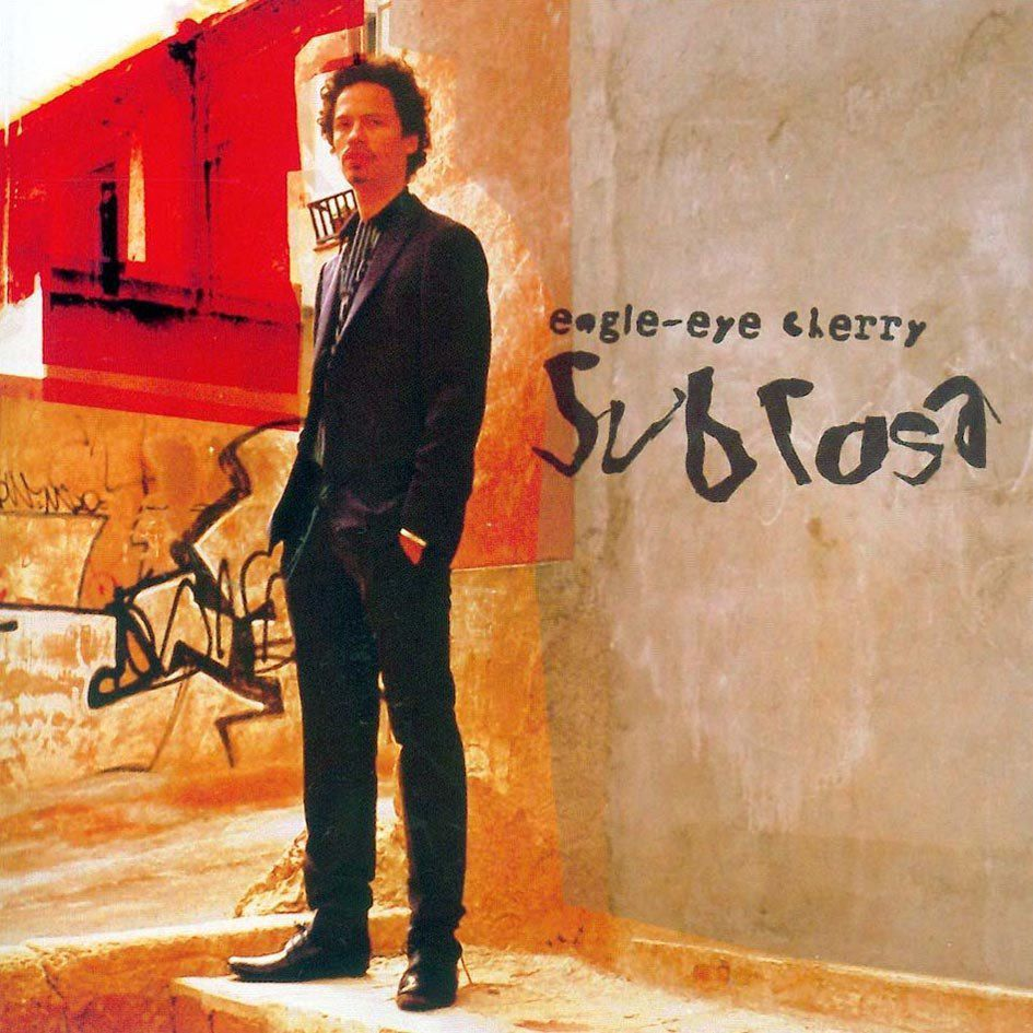 Eagle-Eye Cherry - Sub Rosa - CD