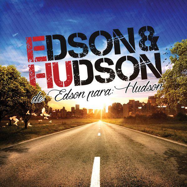 Edson & Hudson - De: Edson Para: Hudson - CD