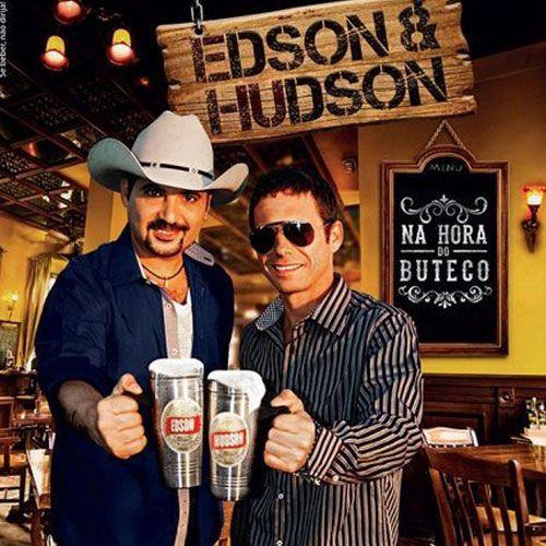 Edson & Hudson - Na Hora do Buteco - CD