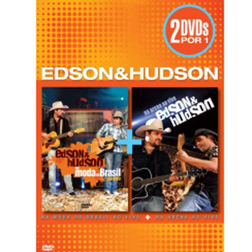 Edson & Hudson - Na Moda do Brasil/Na Arena