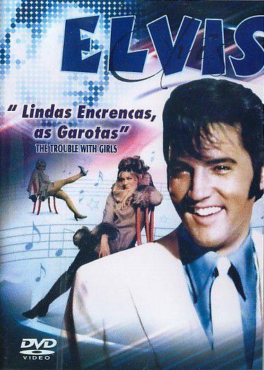 Elvis Presley - Lindas Encrencas, As Garotas