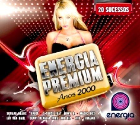 Energia Premium Anos 2000 - 20 Sucessos
