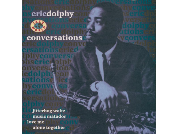 Eric Dolphy - A Jazz Hour With - Conversations - CD