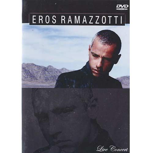 Eros Ramazzotti - Live Concert - DVD