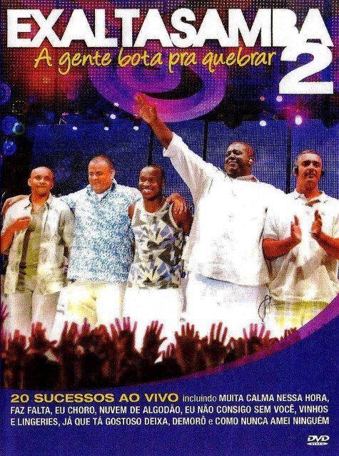Exaltasamba - A Gente Bota pra Quebrar 2 - DVD