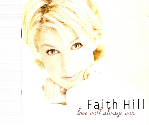 Faith Hill - Love Will Always Win - CD