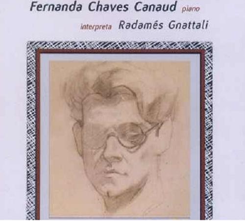 Fernanda Chaves Canaud - Interpreta Radames Gnattali - CD
