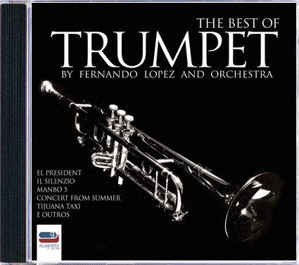 Fernando Lopez - The Best of Trumpet - CD