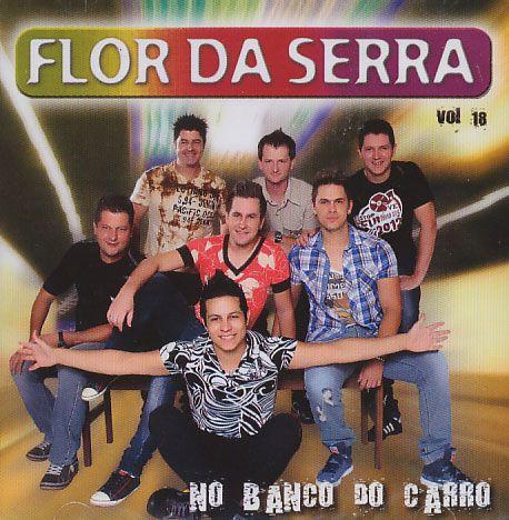 Flor Da Serra - No Banco Do Carro - Vol. 18 - CD