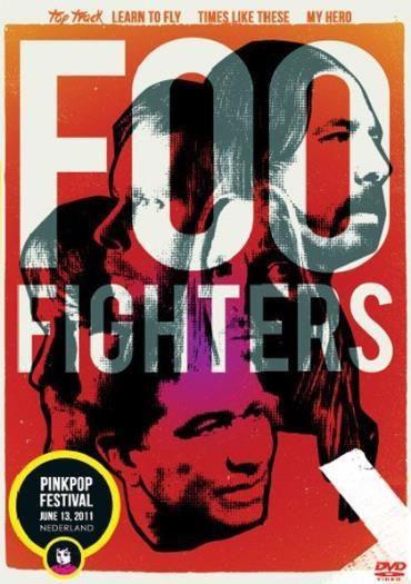 Foo Figthers - Pink Pop Festival - Nederland - 2011 - DVD