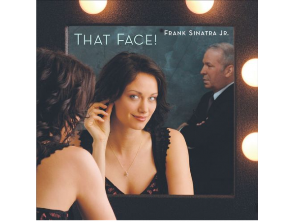 Frank Sinatra Jr. - That Face! - CD