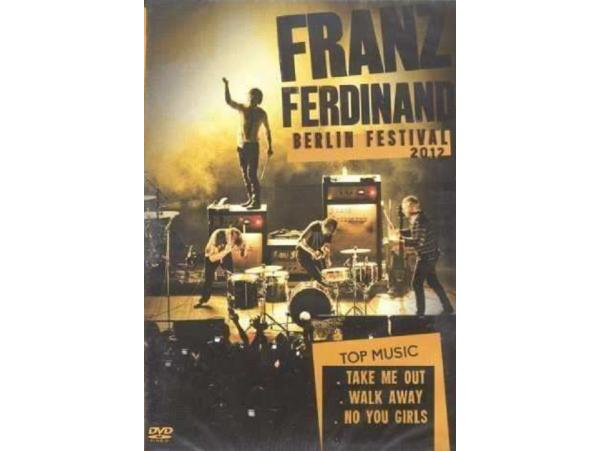 Franz Ferdinand - Live At Berlin Festival - 2012 - DVD
