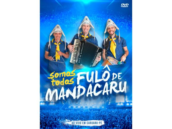 Fulô de Mandacaru - Somos Todos - DVD