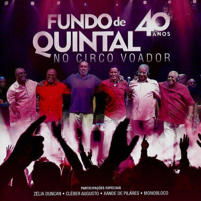 Fundo de Quintal - 40 Anos no Circo Voador - CD
