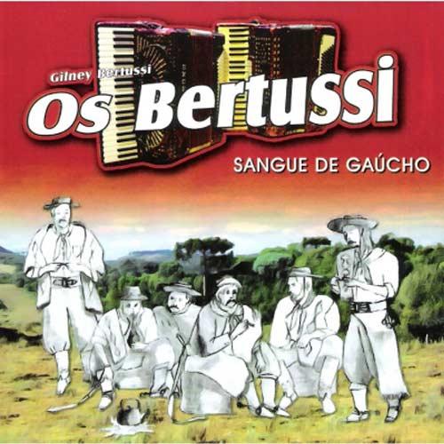 Gilney Bertussi - Sangue de Gaúcho - CD