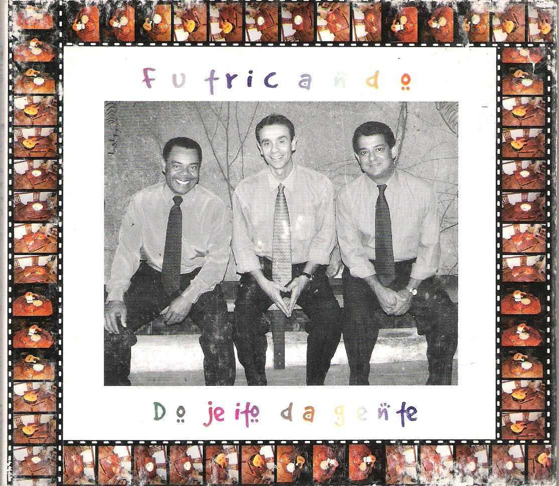 Grupo Futricando - Do Jeito Da Gente - CD
