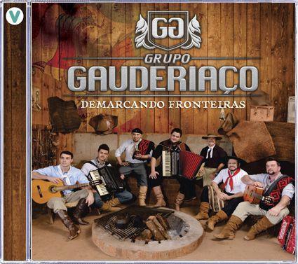 Grupo Gauderiação - Demarcando Fronteiras - CD