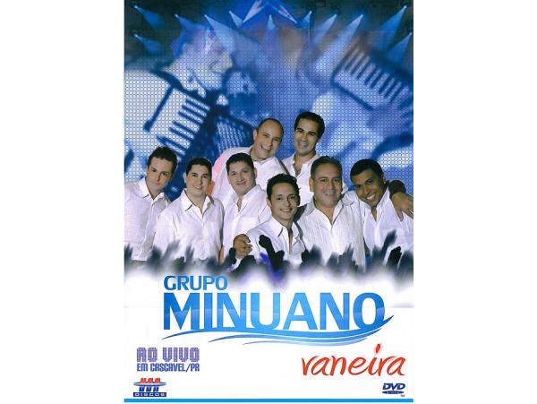 Grupo Minuano - Vaneira - Ao Vivo Em Cascavel - DVD