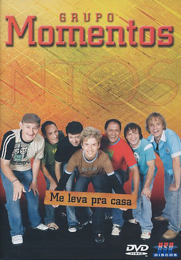 Grupo Momentos - Me Leva Pra Casa