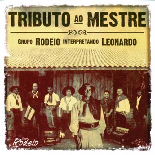 Grupo Rodeio - Interpretando Leonardo - CD