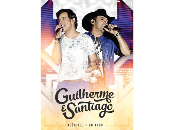 Guilherme & Santiago - 20 Anos Acústico - DVD
