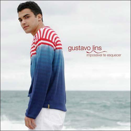 Gustavo Lins - Impossivel Te Esquecer