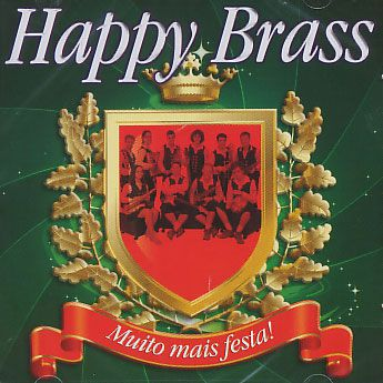 Happy Brass - Muito Mais Festa!  - CD