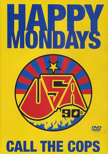 Happy Mondays - Call The Cops