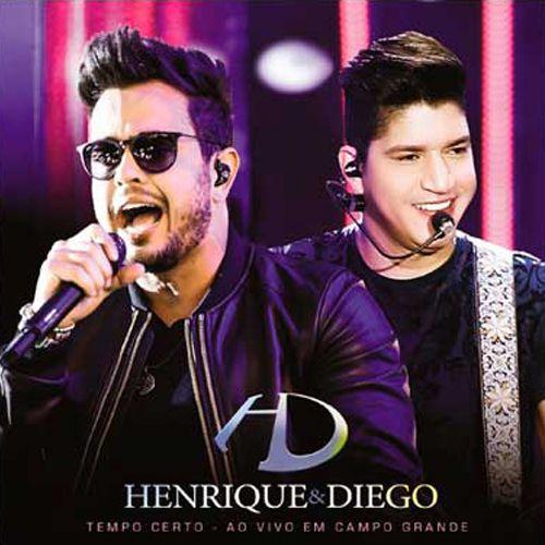 Henrique & Diego - Tempo Certo - Em Campo Grande - CD