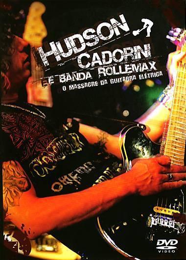 Hudson Cadorini e Banda - O Massacre Da Guitarra Eletrica