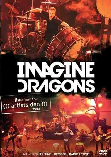Imagine Dragons - Live From The Artists Den - 2013 - DVD