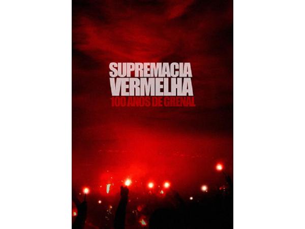 Internacional - 100 Anos De Grenal - Supremacia...