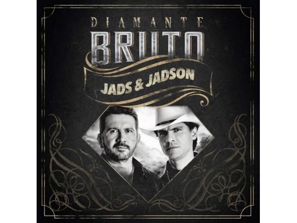 Jads & Jadson - Diamante Bruto - CD