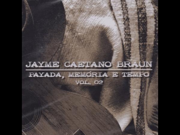 Jayme Caetano Braun - Payada, Memoria E Tempo Vol.03 - CD