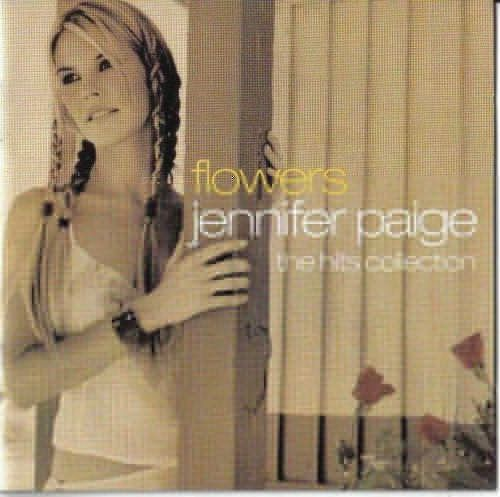 Jennifer Paige - Flowers - The Hits Collection - Duplo...