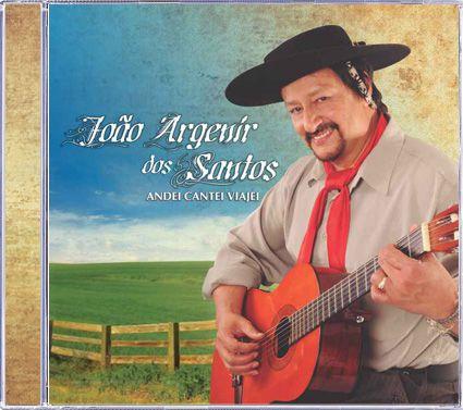 João Argenir dos Santos - Andei Cantei Viajei - CD