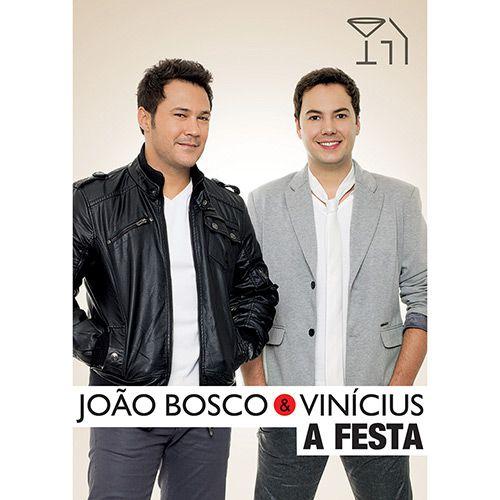 João Bosco & Vinicius - A Festa - DVD
