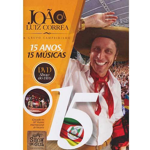 João Luiz Correa - 15 Anos - 15 Musicas - DVD