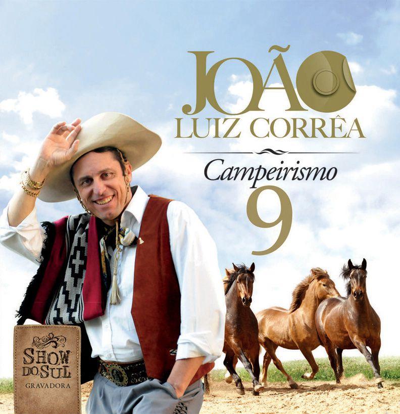 João Luiz Corrêa - Campeirismo 9 - CD