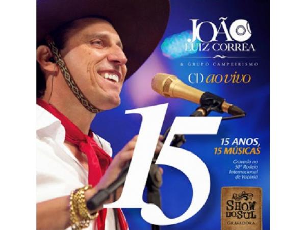 João Luiz Corrêa & Grupo - 15 Anos, 15 Músicas - CD
