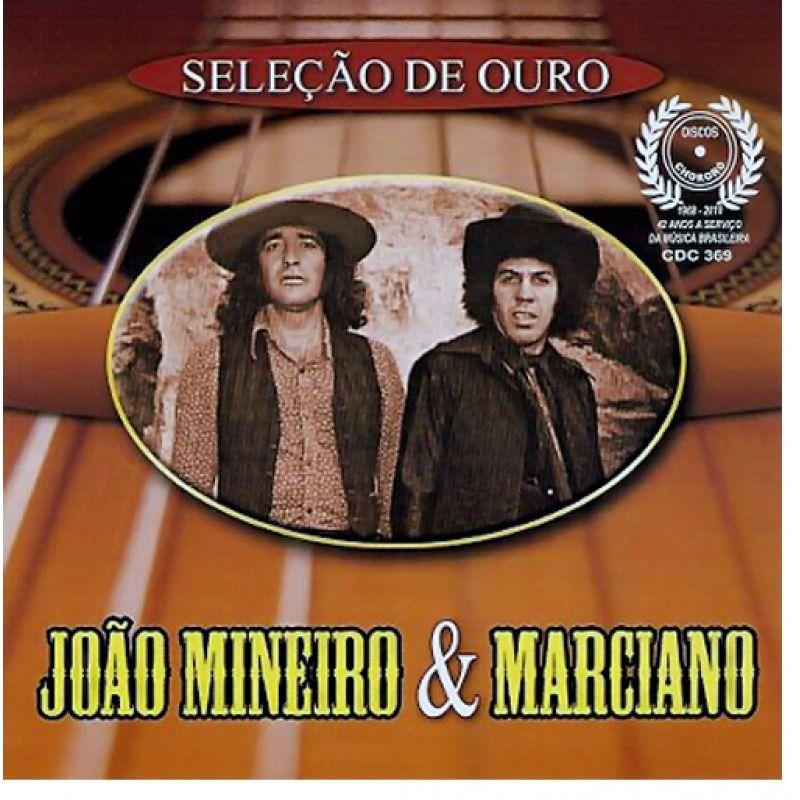 João Mineiro & Marciano - Seleção de Ouro - CD