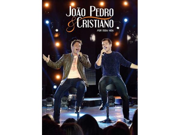 João Pedro & Cristiano - Por toda vida - DVD